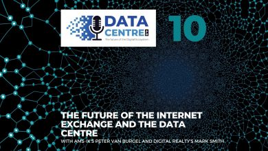Photo of Episode 10: The Future of the Internet Exchange and the Data Centre