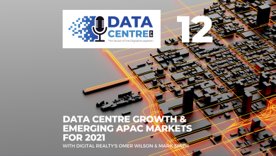 Photo of Episode 12: Data Centre Growth & Emerging APAC Markets for 2021